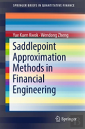 Saddlepoint Approximation Methods In Financial Engineering