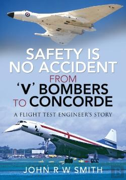 Bertrand.pt - Safety Is No Accident - From 'V' Bombers To Concorde