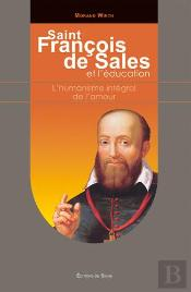 Saint Francois De Sales Et L'Education