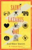 Saint Lazarus Day And Other Stories