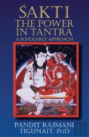 Sakti: The Power Of Tantra