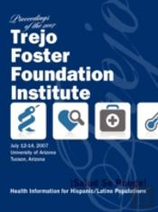 Salud, Se Puede: Proceedings Of The 2007 Trejo Foster Foundation Institute