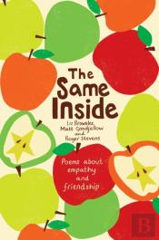Same Inside: Poems About Empathy And Friendship