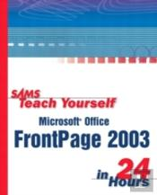 Sams Teach Yourself Microsoft Frontpage 2003 In 24 Hours