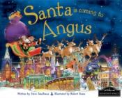 Santa Is Coming To Angus