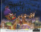 Santa Is Coming To Belfast