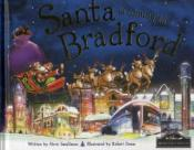 Santa Is Coming To Bradford