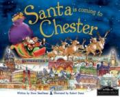 Santa Is Coming To Chester