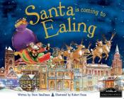 Santa Is Coming To Ealing