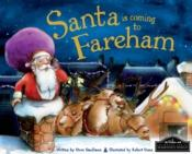Santa Is Coming To Fareham