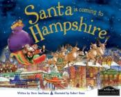 Santa Is Coming To Hampshire