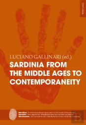 Sardinia From The Middle Ages To Contemporaneity