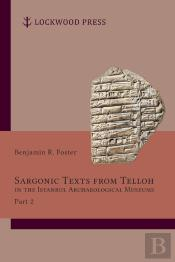 Sargonic Texts From Telloh In The Istanbul Archaeological Museums, Part 2