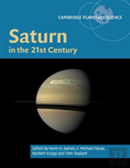 Saturn In The 21st Century