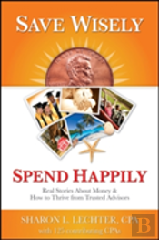 Save Wisely, Spend Happily