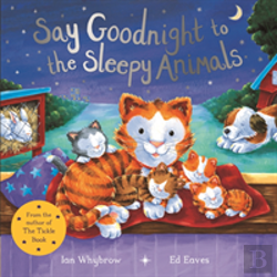 Bertrand.pt - Say Goodnight To The Sleepy Animals