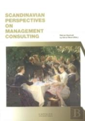 Scandinavian Perspectives On Management Consulting