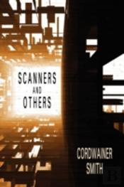 Scanners And Others: Three Science Ficti