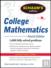 Schaum'S Outline Of College Mathematics