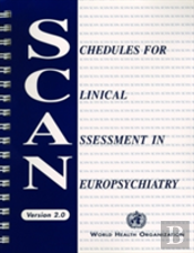 Schedules For Clinical Assessment In Neuropsychiatry (Scan - Version 2.0)