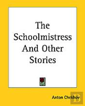 SCHOOLMISTRESS AND OTHER STORIES