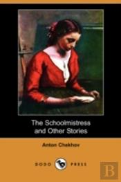 Schoolmistress And Other Stories (Dodo Press)