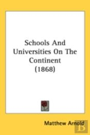Schools And Universities On The Continent (1868)