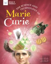 Science And Technology Of Marie Curie