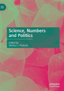 Science, Numbers And Politics