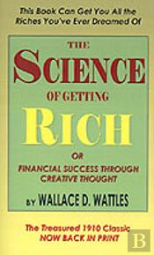 Science Of Getting Rich Or Financial Success Through Creative Thought