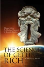 Science Of Getting Rich (The Bilingual Edition)