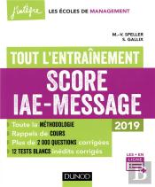Score Iae-Message - Tout L'Entrainement - 2019 - 12 Tests Blancs Inedits - 2000 Questions Corrigee