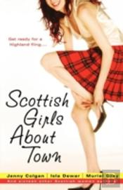 Scottish Girls About Town: And Sixteen O