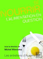 Se Nourrir ; L'Alimentation En Question