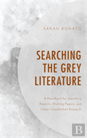 Searching The Grey Literature Pb