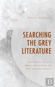 Searching The Grey Literature