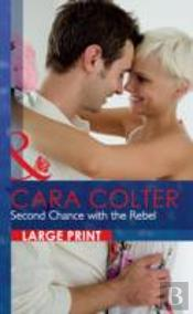 Second Chance With The Rebel
