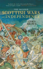 Second Scottish Wars Of Independence