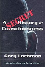 Secret History Of Consciousness