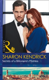 Secrets Of A Billionaire'S Mistress (One Night With Consequences, Book 29)