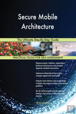 Bertrand.pt - Secure Mobile Architecture The Ultimate Step-By-Step Guide