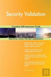 Security Validation Complete Self-Assessment Guide