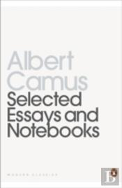 Selected Essays And Notebooks