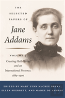 Selected Papers Of Jane Addams
