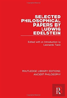 Selected Philosophical Papers By Ludwig Edelstein