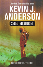 Selected Stories: Science Fiction: Volume 2
