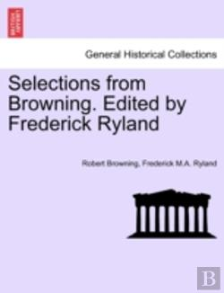 Bertrand.pt - Selections From Browning. Edited By Fred