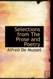 Selections From The Prose And Poetry