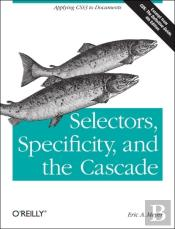 Selectors, Specificity And The Cascade
