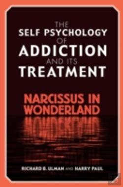 Bertrand.pt - Self-Psychology Of Addiction And Its Treatment